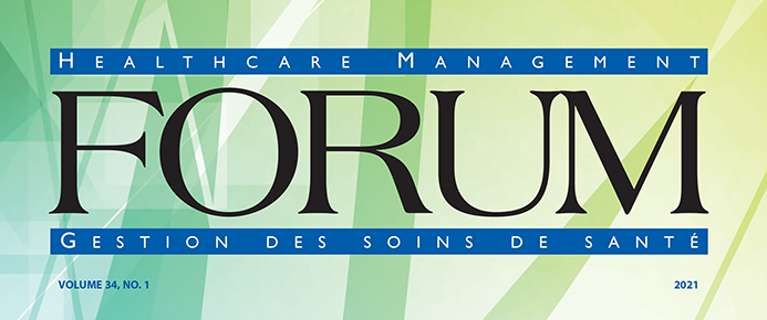 Cover of Healthcare Management Forum Volume 34, No 1, 2021